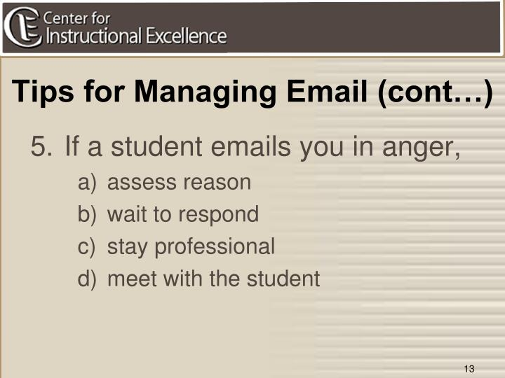 Tips for Managing Email (cont…)