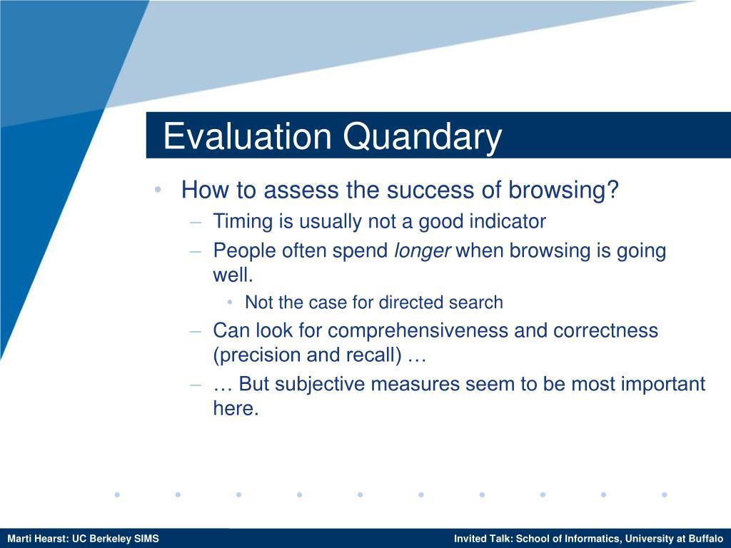 Evaluation Quandary