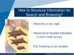 how to structure information for search and browsing