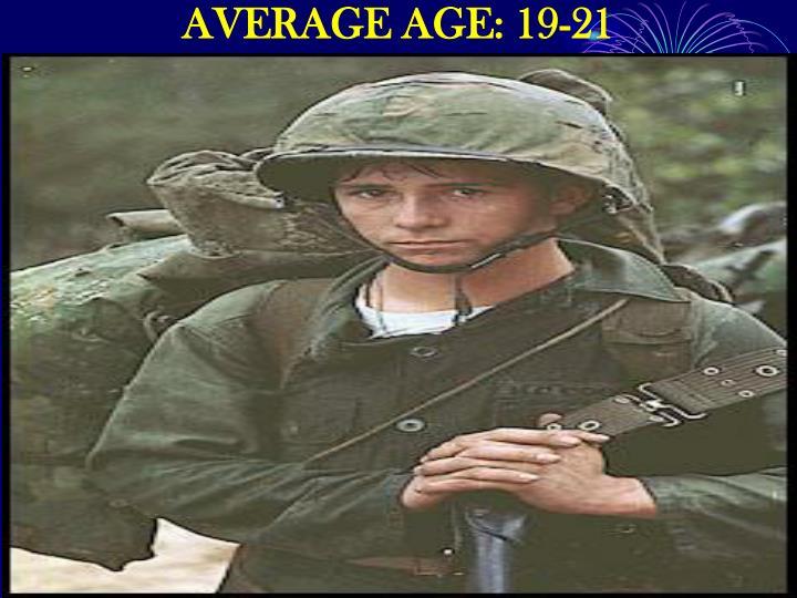 AVERAGE AGE: 19-21