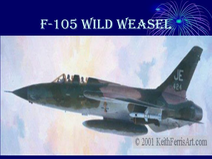 F-105 WILD WEASEL