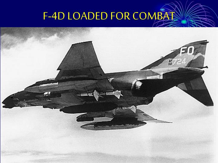 F-4D LOADED FOR COMBAT