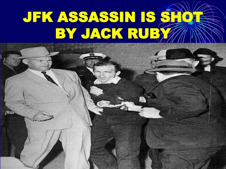 JFK ASSASSIN IS SHOT BY JACK RUBY