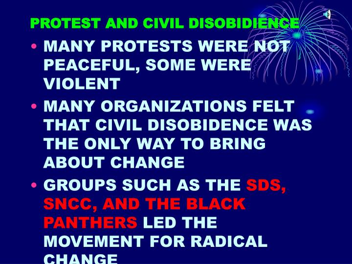 PROTEST AND CIVIL DISOBIDIENCE