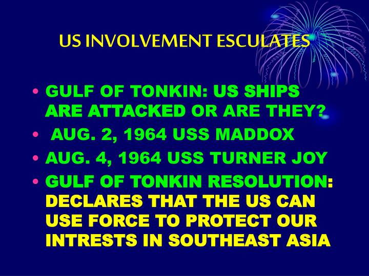 US INVOLVEMENT ESCULATES