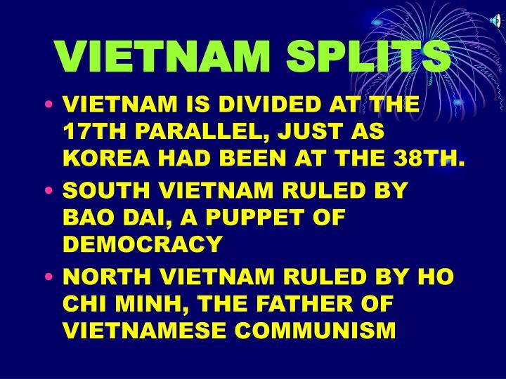 VIETNAM SPLITS
