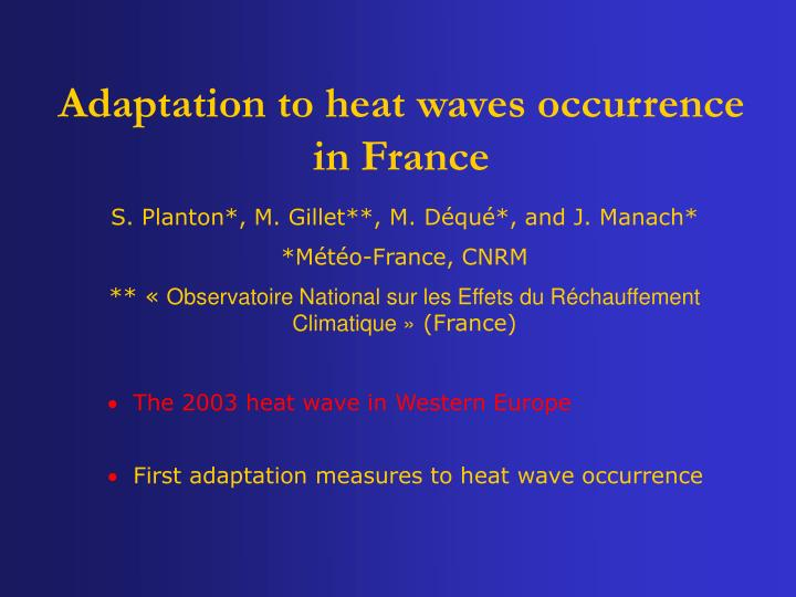 Adaptation to heat waves occurrence in france1