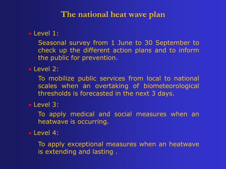 The national heat wave plan