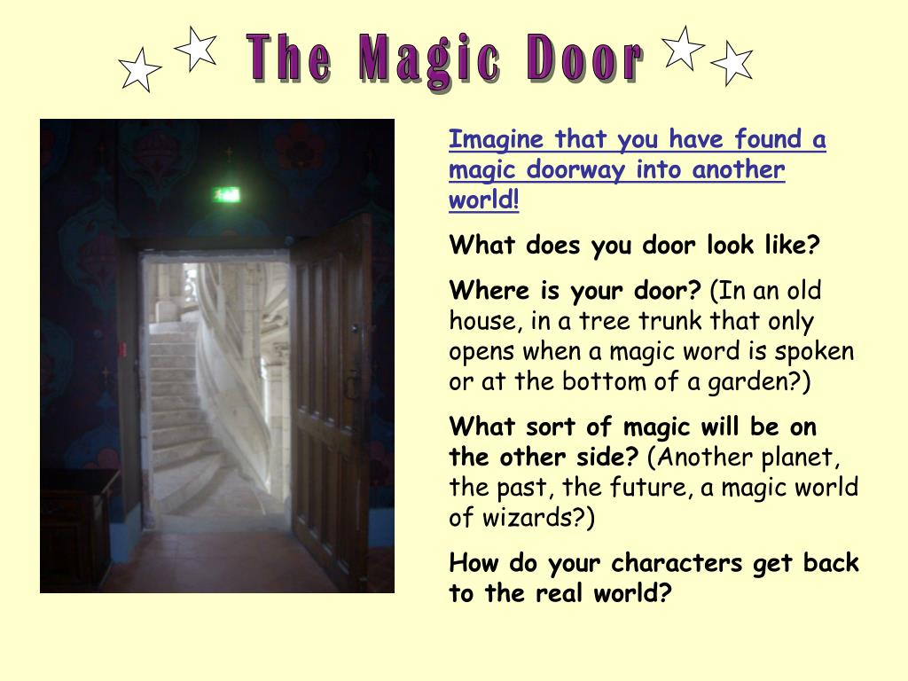 The Magic Door