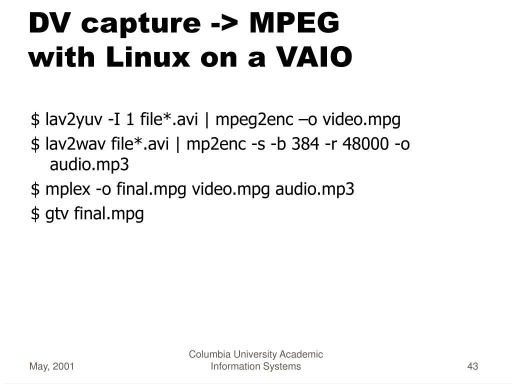 DV capture -> MPEG