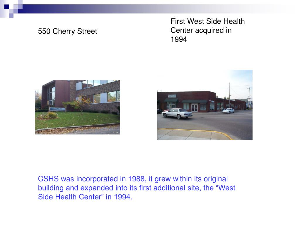 First West Side Health Center acquired in 1994