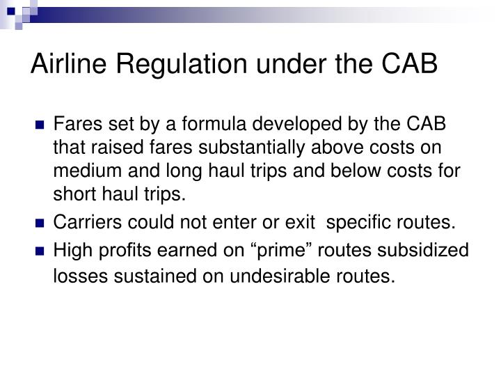 Airline Regulation under the CAB