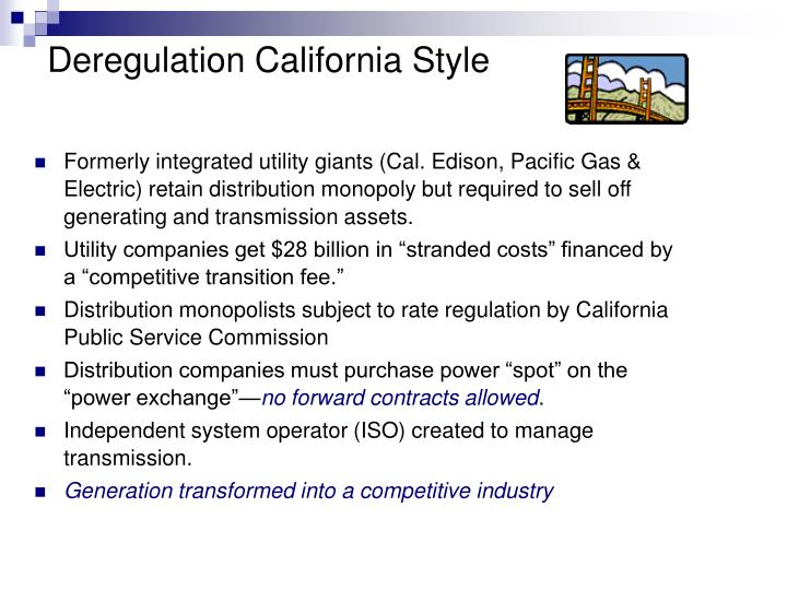 Deregulation California Style
