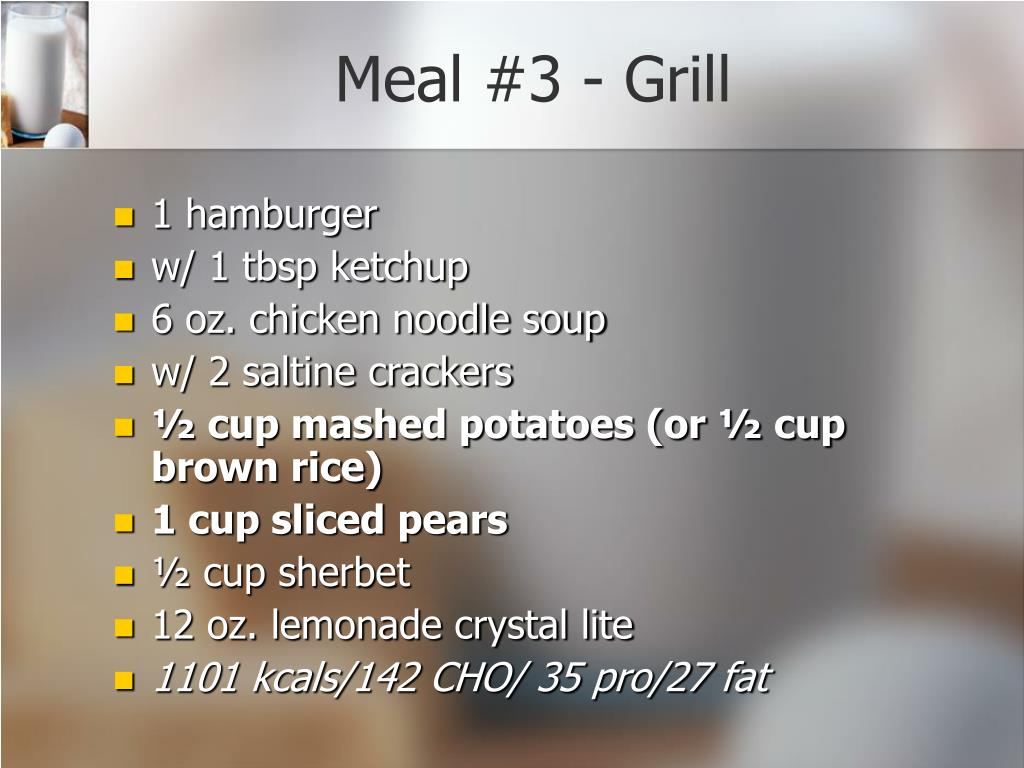 Meal #3 - Grill