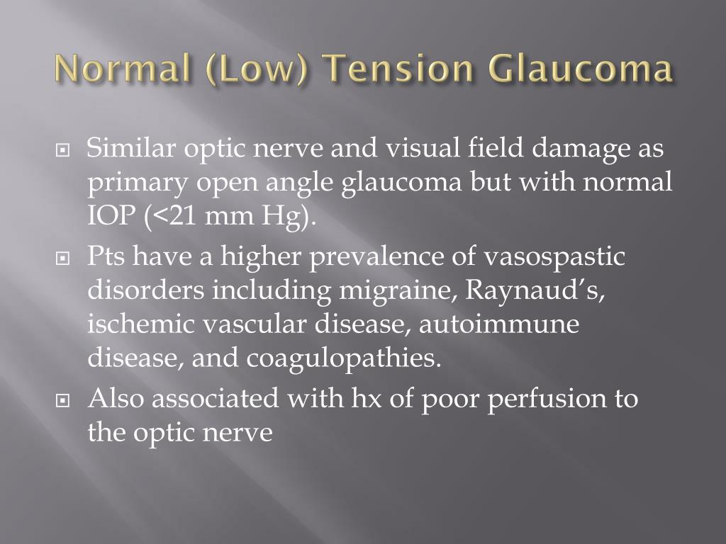 Normal (Low) Tension Glaucoma