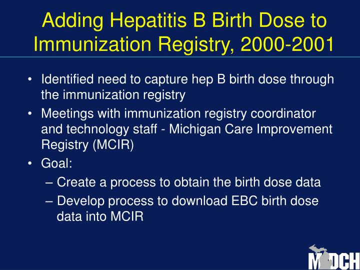 Adding Hepatitis B Birth Dose to Immunization Registry, 2000-2001