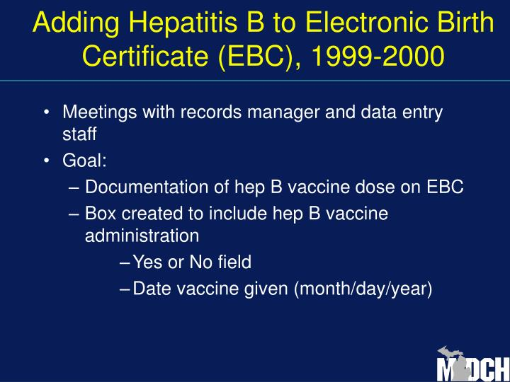 Adding Hepatitis B to Electronic Birth Certificate (EBC), 1999-2000