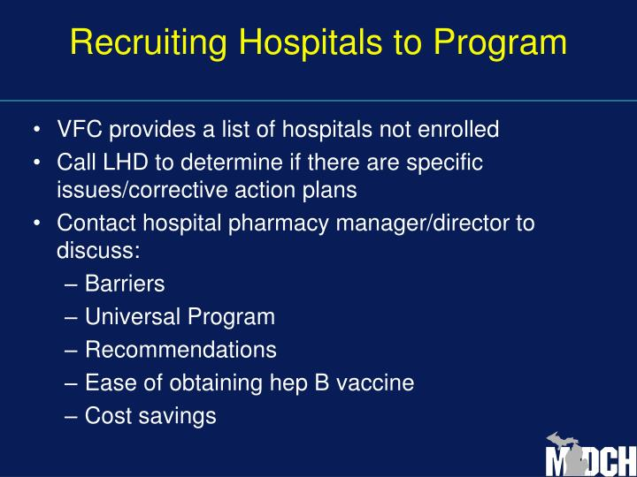 Recruiting Hospitals to Program
