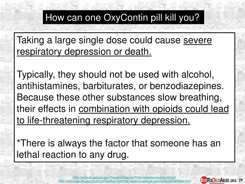 How can one OxyContin pill kill you?