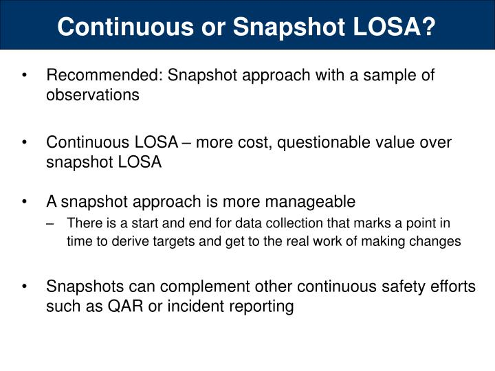 Continuous or Snapshot LOSA?