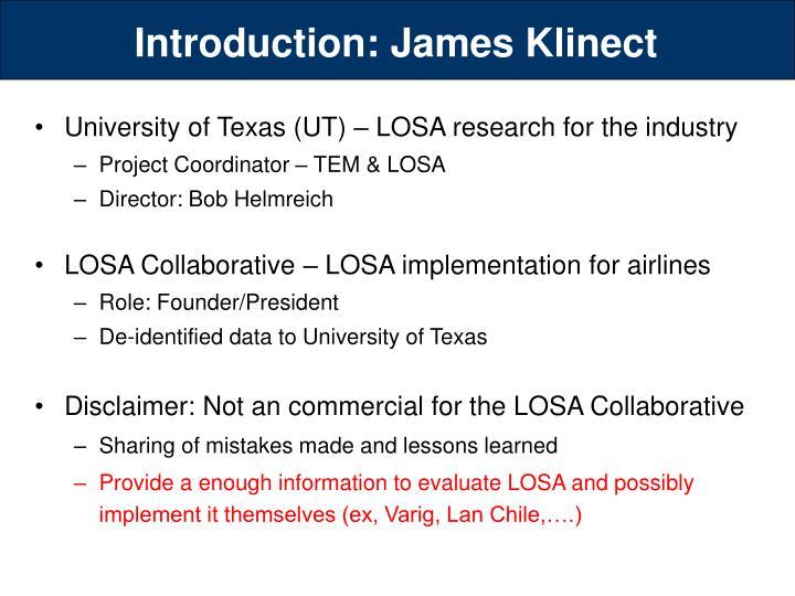 Introduction: James Klinect