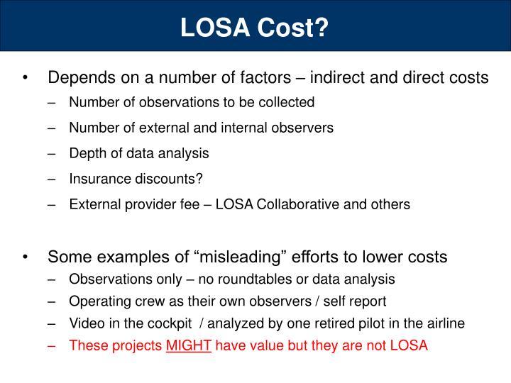 LOSA Cost?