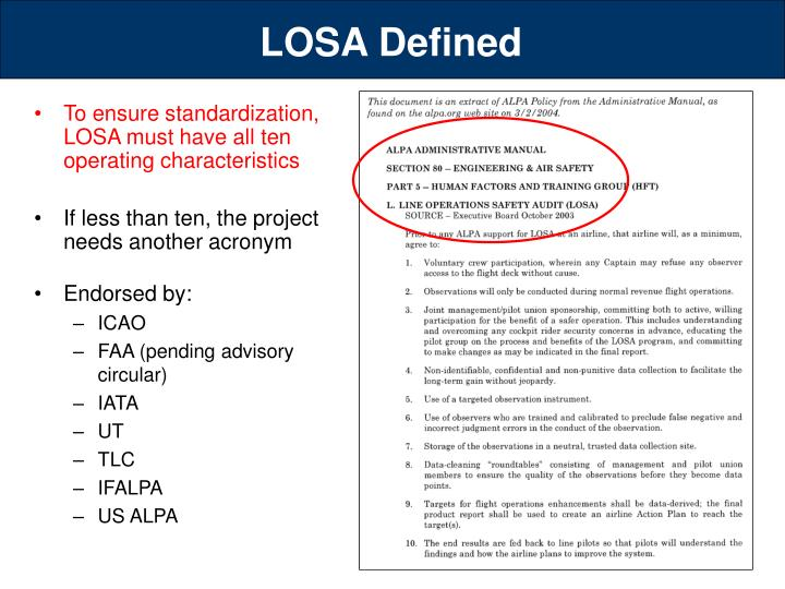To ensure standardization, LOSA must have all ten operating characteristics