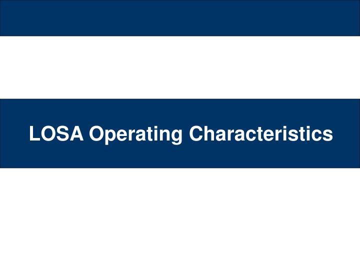 LOSA Operating Characteristics