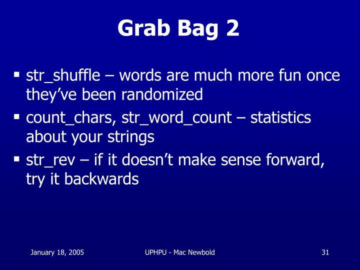 Grab Bag 2
