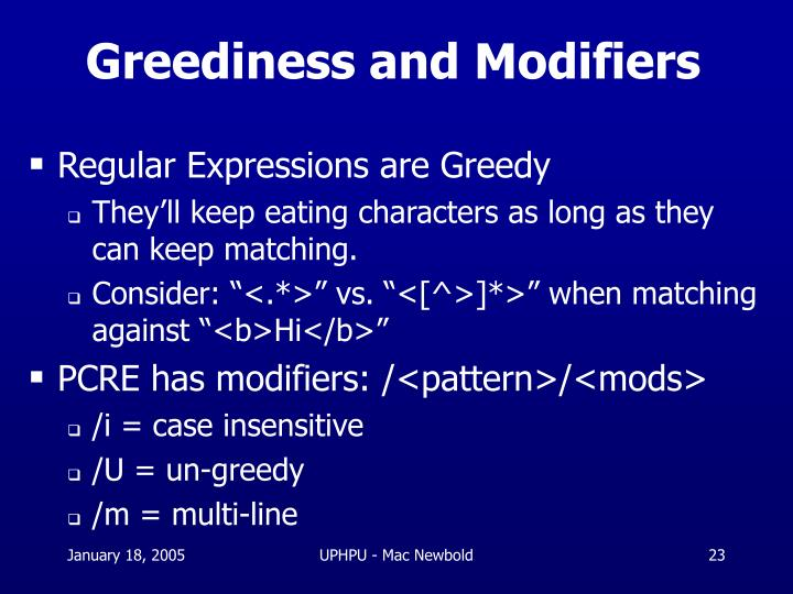 Greediness and Modifiers