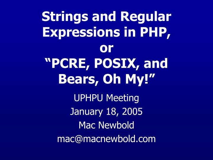 Strings and Regular Expressions in PHP, or