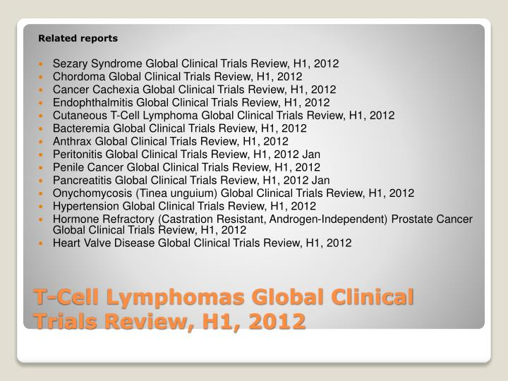 T cell lymphomas global clinical trials review h1 20123