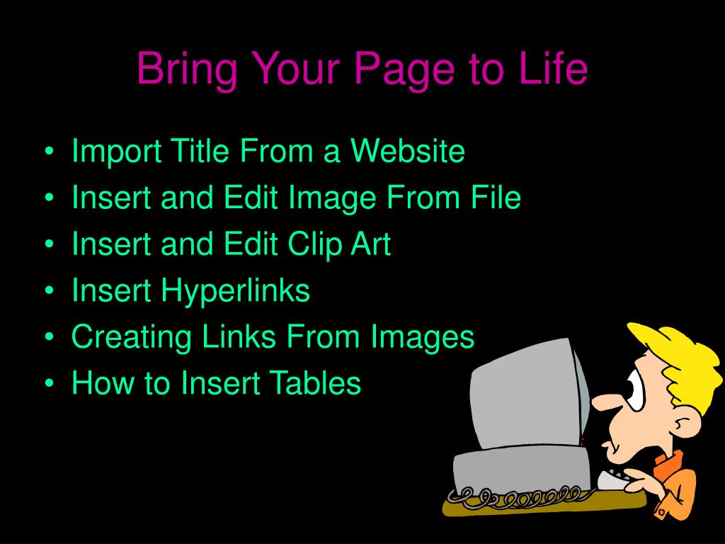 Bring Your Page to Life