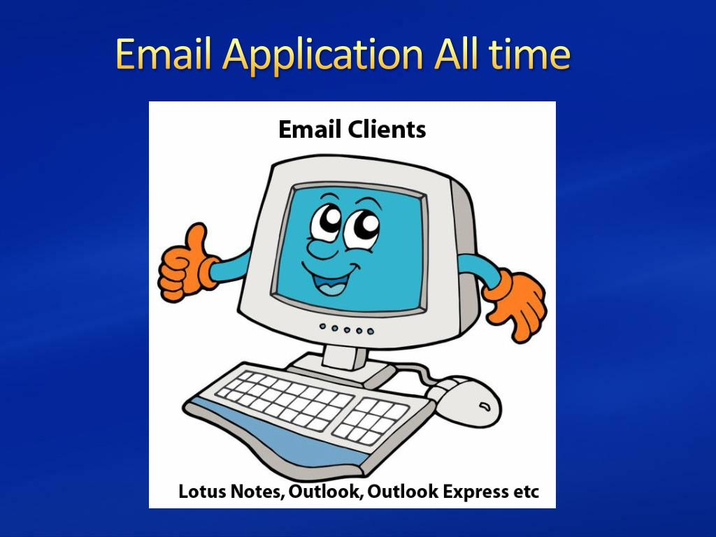 Email Application All time