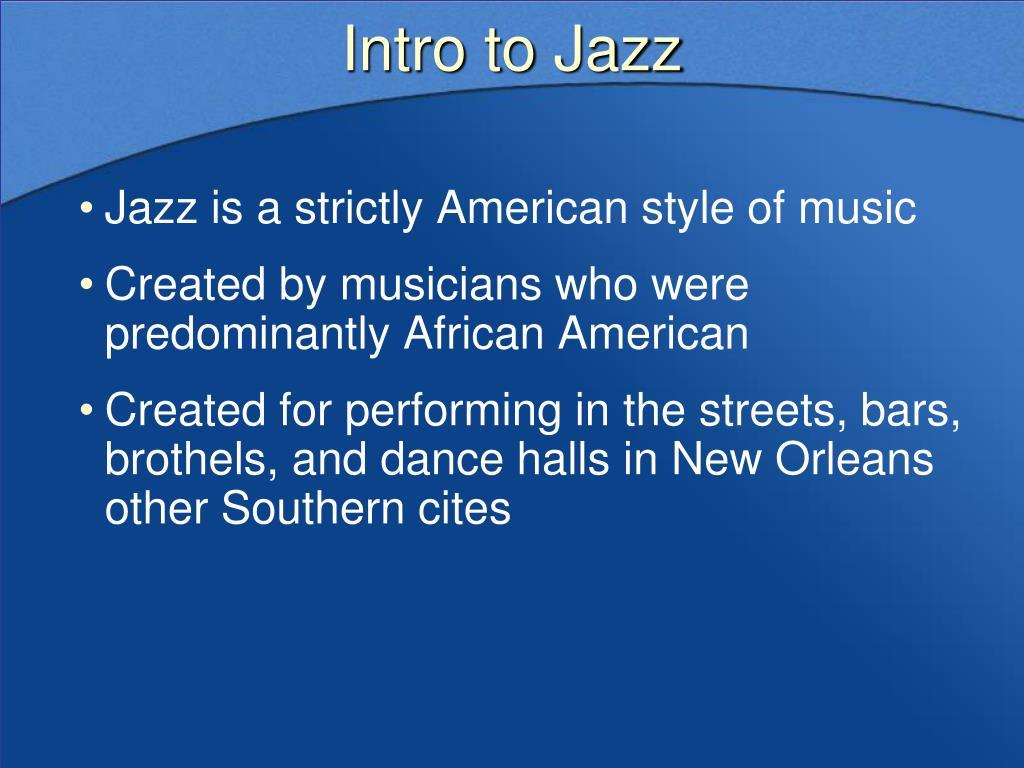 Intro to Jazz