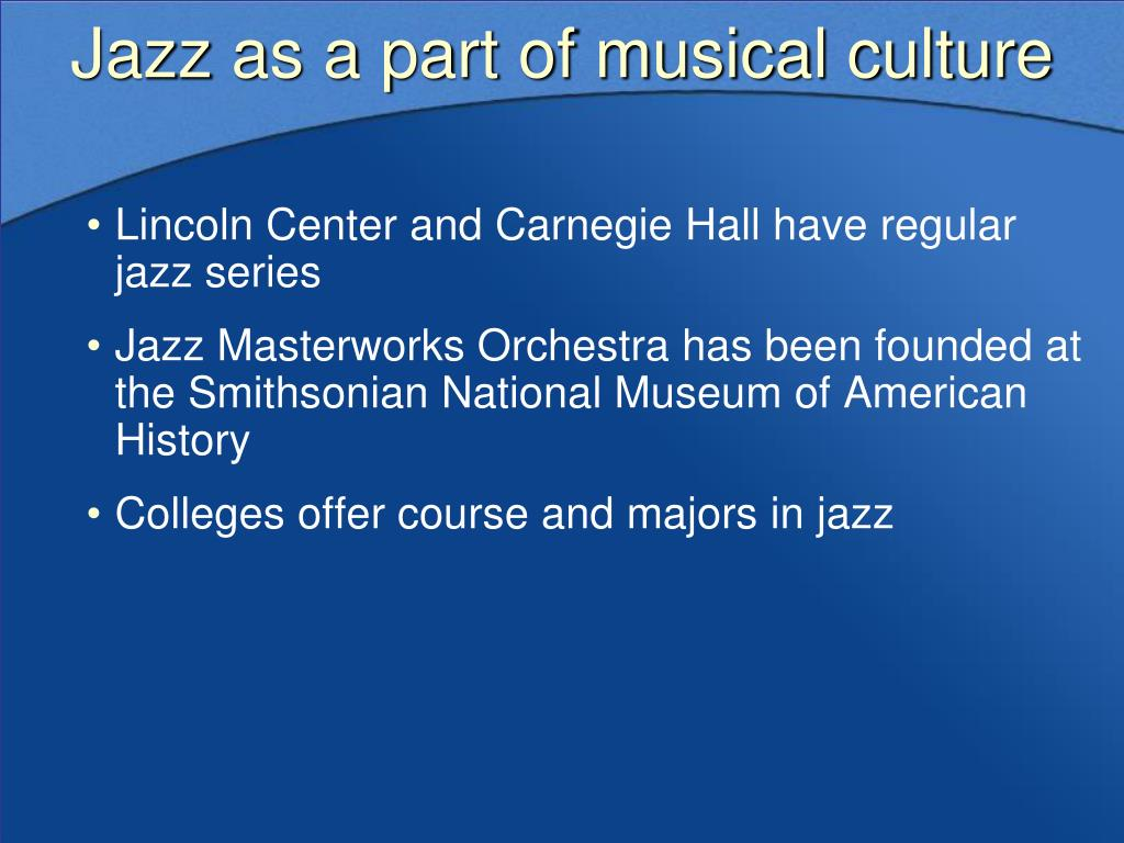 Jazz as a part of musical culture