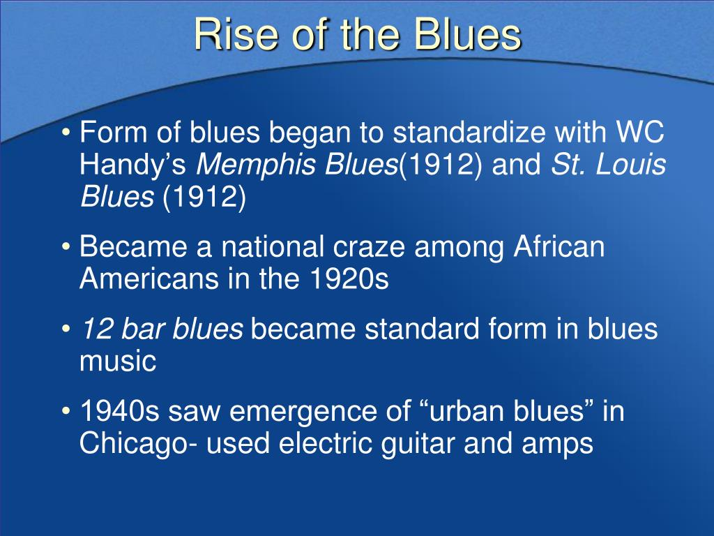 Rise of the Blues