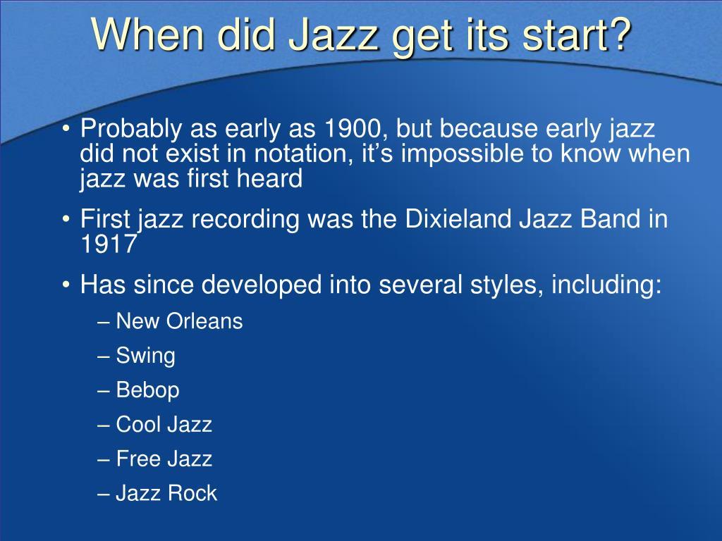 When did Jazz get its start?