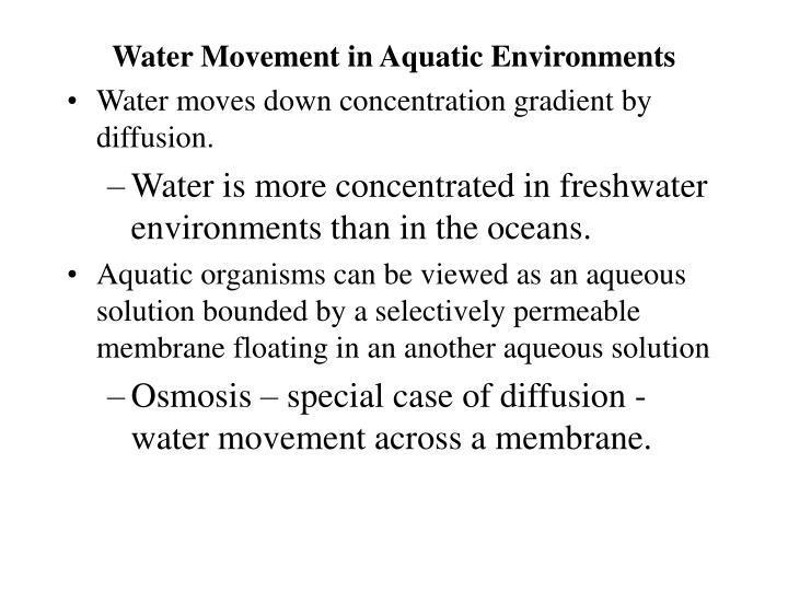 Water Movement in Aquatic Environments