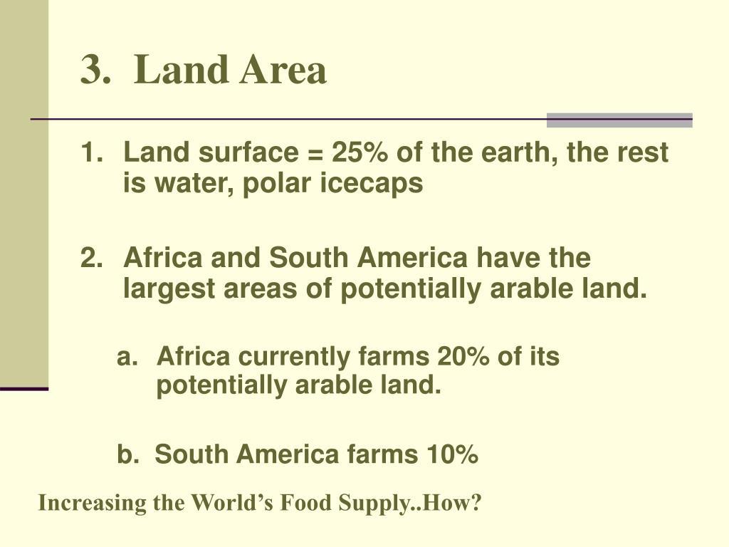 3.  Land Area