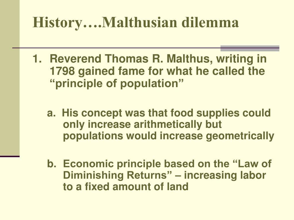 History….Malthusian dilemma