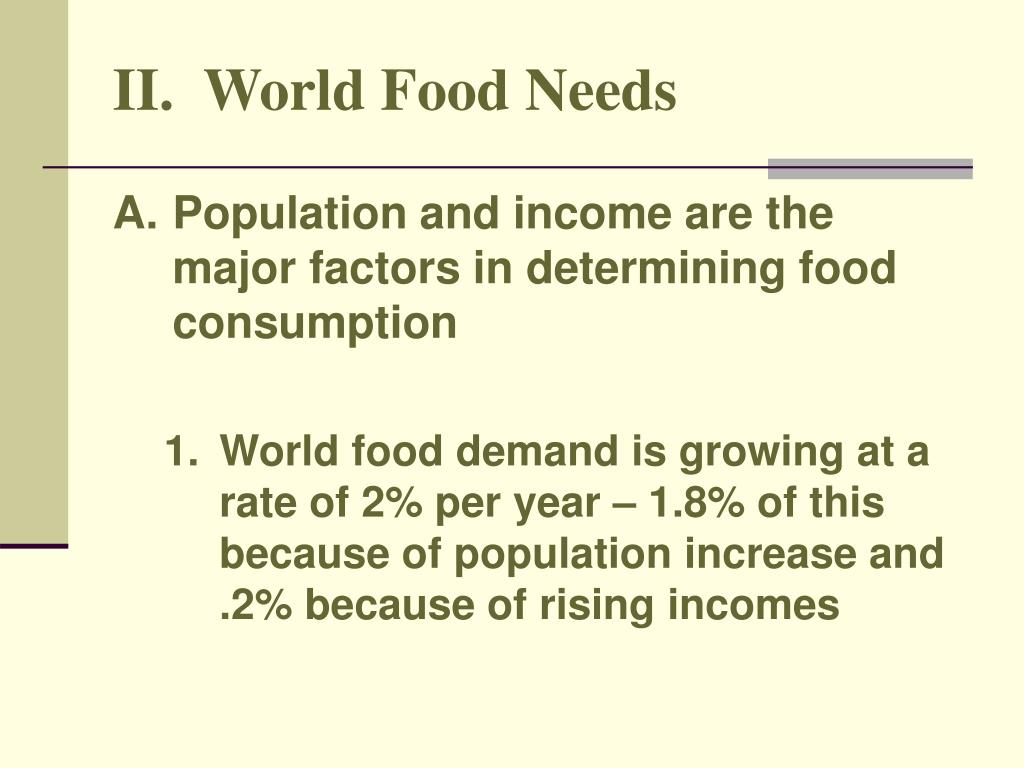 II.  World Food Needs
