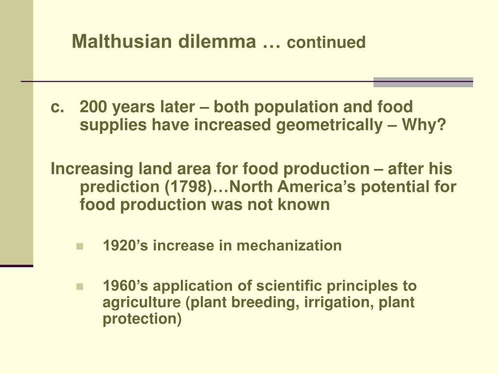 Malthusian dilemma …