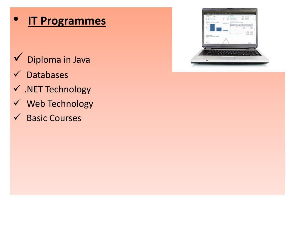 IT Programmes