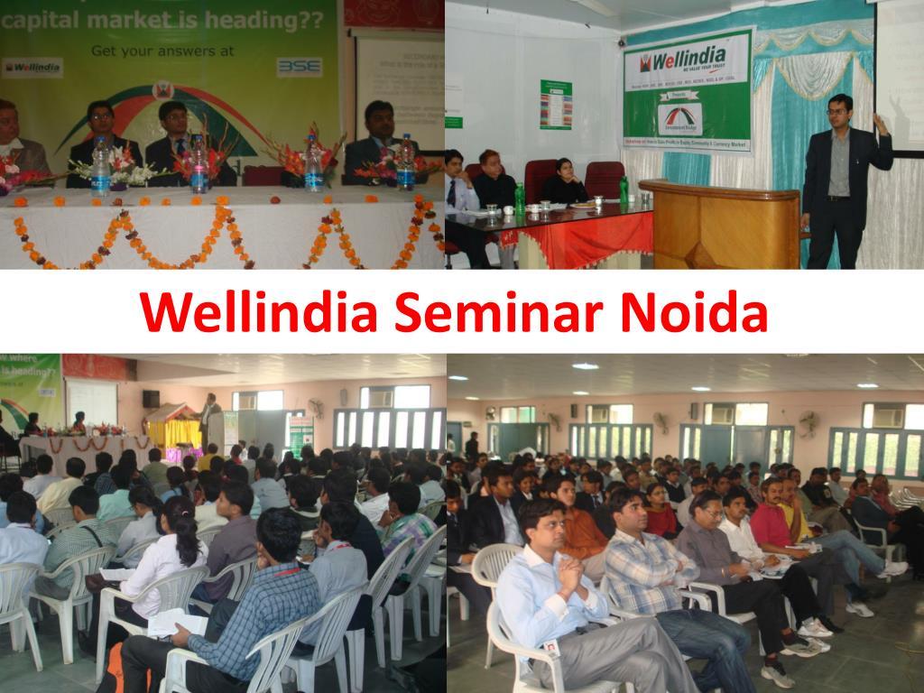 Wellindia Seminar Noida
