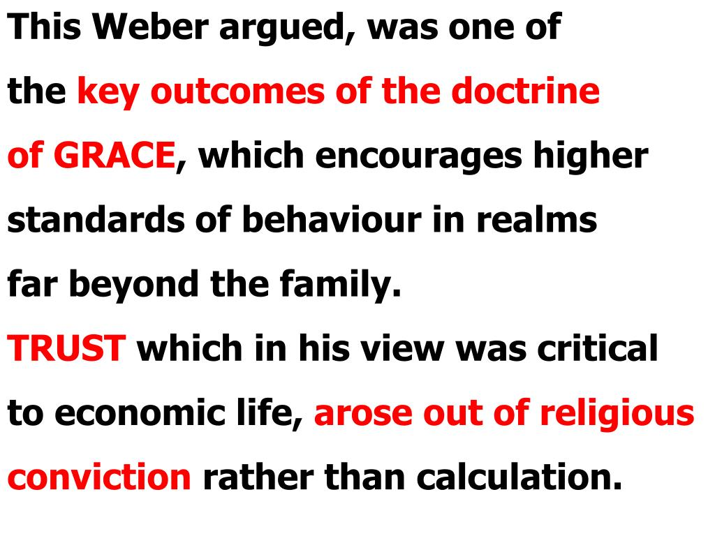 This Weber argued, was one of