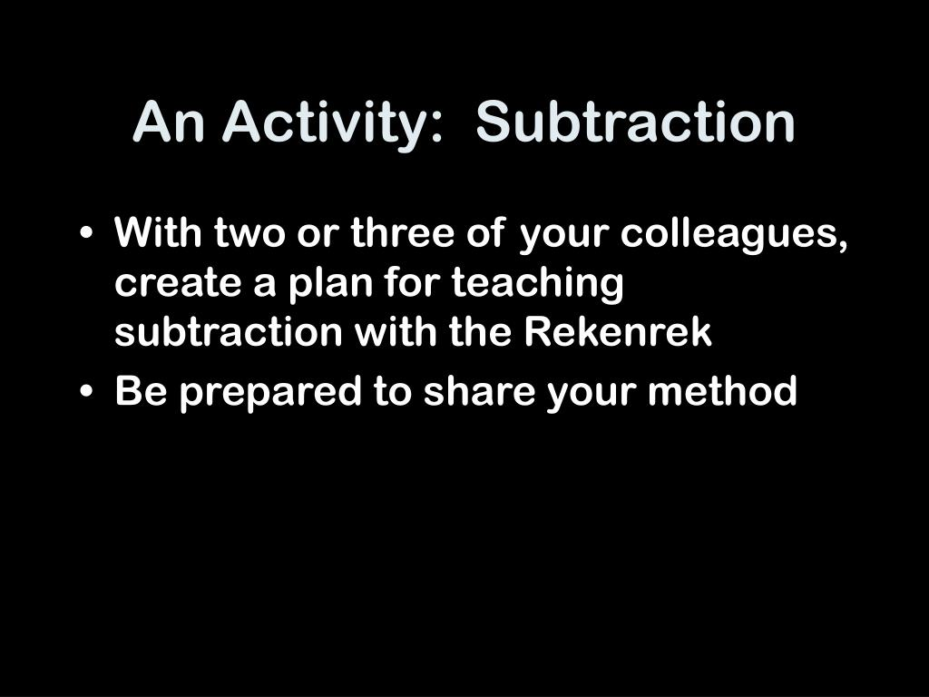 An Activity:  Subtraction