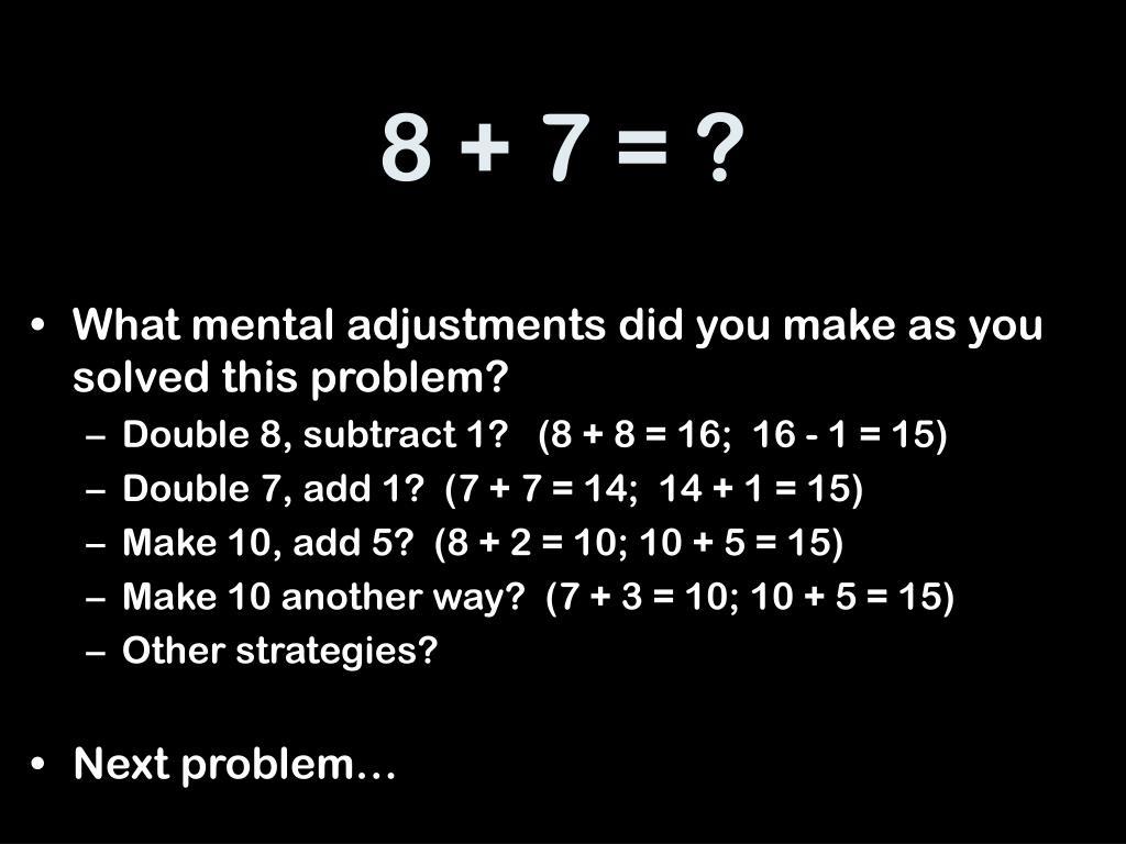 8 + 7 = ?