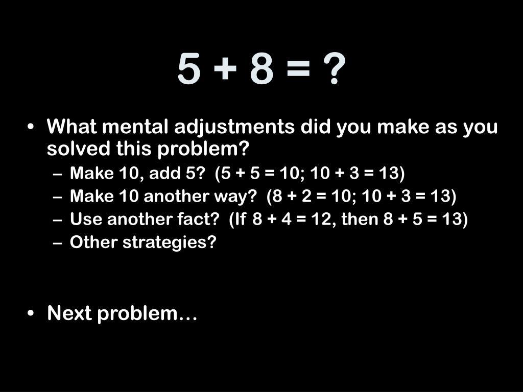 5 + 8 = ?
