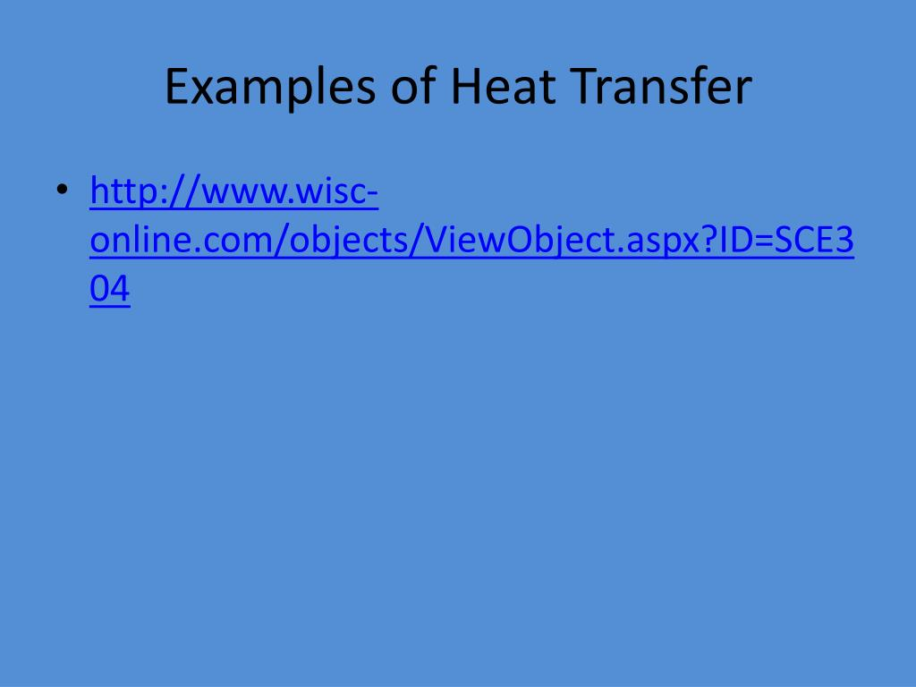 Examples of Heat Transfer
